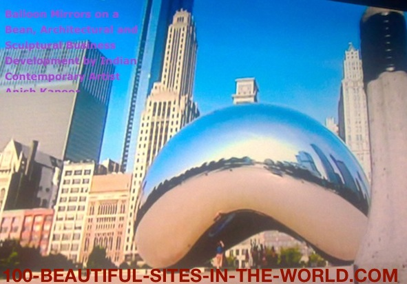 Ezine Acts Business: Balloon Mirrors on a Bean, Architectural and sculptural Business Development by Indian Contemporary Artist Anish Kapoor.