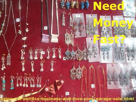 How to Get Money Fast, at Your Home or in the Jumble Market?