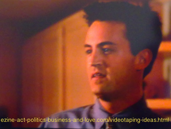 Videotaping Ideas: Matthew Perry in Fools Rush In.