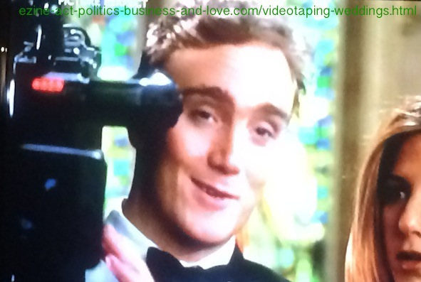 Video taping Weddings: Picture Perfect, Jay Mohr, Jennifer Aniston.