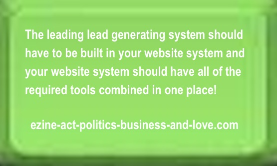Leads Generating: The lead generating system should be built-in within your website system.